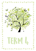 Four Seasons Trees - Term 4